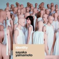 """Yamamoto Sayaka 2nd Album """"identity"""" Limited Edition"""