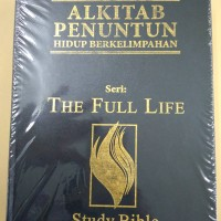 Alkitab Penuntun Hidup Berkelimpahan Seri The Full Life Study Bible