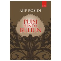 Puisi Sunda Buhun - Ajip Rosidi