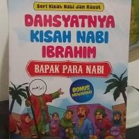 Buku Anak Dahsyatnya Kisah Nabi Ibrahim Bapak Para Nabi - Ziyad Books