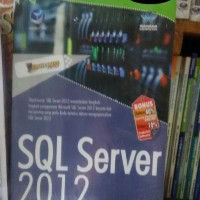 ShortCourse Series : SQL Server 2012 - Wahana Komputer
