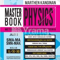 BUKU MASTER BOOK OF PHYSICS JILID 2 SMA KURIKULUM 2013 REVISI