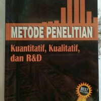 Metode Penelitian Kuantitatif Kualitatif dan R&D, Prof. Dr. Sugiyono