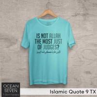 Kaos Islam Islamic Quote 9 TX Ukuran S-M-L-XL-2XL-3XL
