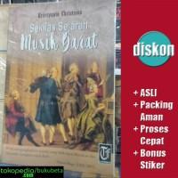 Sekilas Sejarah Musik Barat - Kristiyanto Christinus