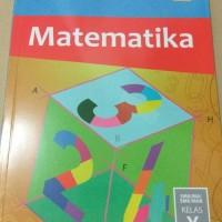 Matematika Kelas 10 SMA Kurikulum 2013 Revisi 2017
