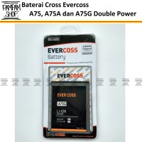 Baterai Cross Evercoss Winner Y Max A75 | Original Double Power A 75