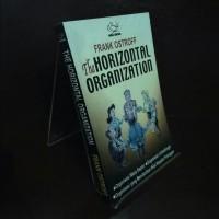 The Horizontal Organization Frank Ostroff