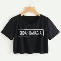 Baju Fashion Blouse Dress Wanita Online / Crop tee Sudah Bahagia 3w#31
