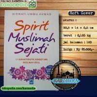 Spirit Muslimah Sejati - 11 Karakteristik Muslimah Ideal - Pust Arafah