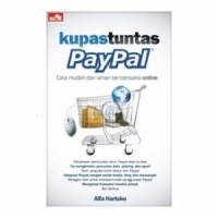 paling dicari Buku Kupas Tuntas Paypal Cara Mudah Transaksi Online