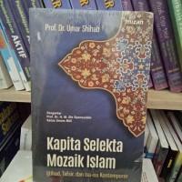 Kapita Selekta Mozaik Islam - Umar Shihab