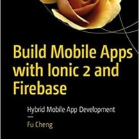 Build Mobile Apps with Ionic 2 and Firebase - Buku Aplikasi Android