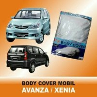 Body cover / selimut / sarung mobil Avanza