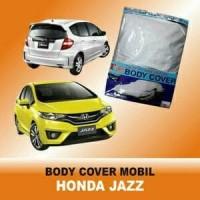 Body cover / selimut / sarung mobil Honda All New Jazz atau New Jazz