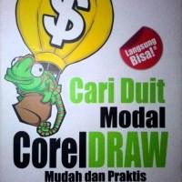 CARI DUIT MODAL COREL DRAW Mudah dan Praktis