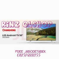 TV LED CHANGHONG 50 INCH SMART TV ANDROID KITKAT 50D3000I