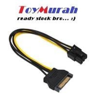 Kabel Power SATA 15 Pin To 6 Pin 6pin PCI-E Video Card VGA express