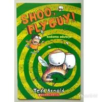 Harga shoo fly guy by tedd arnold buku import | antitipu.com