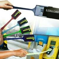 Tongsis E toll tongkat kartu uang elektrik