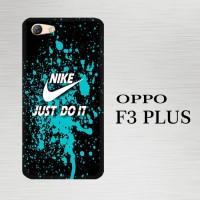Casing Hardcase HP Oppo F3 Plus Just do it X4774