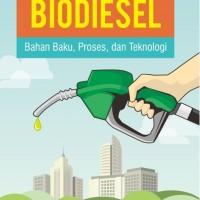 Biodiesel Bahan Baku Proses dan Teknologi Arief Budiman,dkk UGM Press