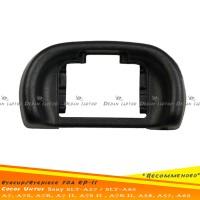 Eyecup Eyepiece FDA EP11 Sony A7 A7s A7r A7II A7rII SLT-A65 A58 A57