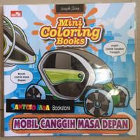 Seri Mini Coloring Books : Mobil Canggih Masa Depan