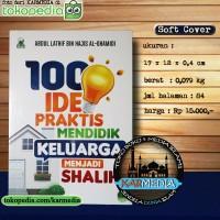 100 Ide Praktis Mendidik Keluarga Menjadi Shalih - Darul Haq Karmedia
