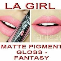 Jual SALE la girl matte pigment gloss FANTASY Murah