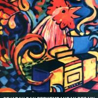Sejarah dan Perkembangan Desain dan Dunia Kesenirupaan di Indonesia