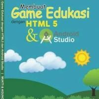 Buku Membuat game Edukasi Anak dengan HTML5 dan Android | Termurah