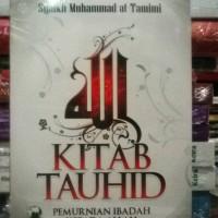 BUKU KITAB TAUHID SYAIKH MUHAMMAD AT TAMIMI DH