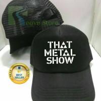 harga Topi Trucker That Metal Show Baseball Snapback - Reove Store Tokopedia.com
