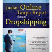 Jualan Online Tanpa Repot dengan Dropshipping - Catur Hadi Purnomo