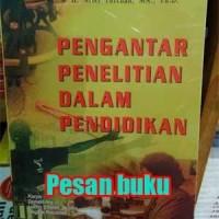 Buku Pengantar Penelitian dalam Pendidikan - Arief Furchan