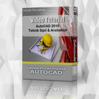 Video Tutorial AutoCad 2016 Teknik Sipil & Arsitektur