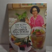 Buku Step By Step 60 Resep ES CAMPUR dan ES BUAH ala Sisca Soewitomo