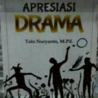 Buku Seni Budaya-Apresiasi Drama - Tato Nuryanto