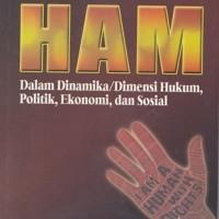 harga Ham Dalam Dinamika/dimensi Hukum, Politik, Ekonomi Dan Sosial - By Mas Tokopedia.com