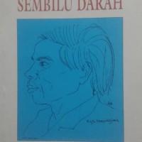 SEMBILU DARAH - Lima Kumpulan Sajak (1975 - 1992 ) / Rusli Marzuki.S