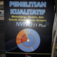 Penelitian Kualitatif Metodologi,Desain&Teknik Analisis Data NVIVO 11