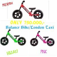 Balance bike/London taxi/Sepeda anak