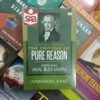The Critique Of Pure Reason Kritik Atas Akal Budi Murni - Immanuel Kan