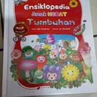 Ensiklopedia Anak Hebat : Tumbuhan