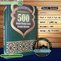 500 Kisah Orang Saleh Penuh Hikmah - Pustaka Al Kautsar - Karmedia