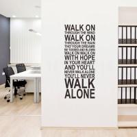 Wall Stiker You'll Never Walk Alone Sticker Dinding Kafe Rumah Kamar