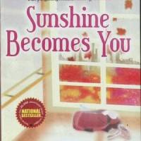 Novel Sunshine Becomes You ~ Ilana Tan
