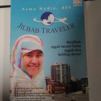 Novel JILBAB TRAVELER BY. ASMA NADIA dkk, (original)