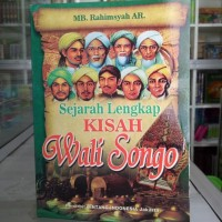 Buku kisah Wali Songo, Sejarah Lengkap Walisongo - 9 Wali